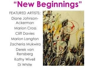 New Beginnings, Bright Street Gallery, 08.01.2015 for website